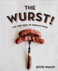 Image for The wurst!  : the very best of German food