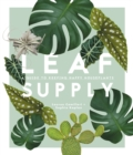 Image for Leaf supply  : a guide to keeping happy house plants