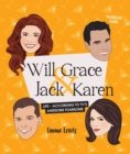 Image for Will & Grace & Jack & Karen : Life - according to TV's awesome foursome
