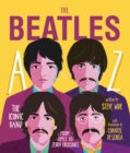 Image for The Beatles A to Z : The iconic band - from Apple Corp to Zebra Crossings