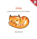 Image for Sleep : Guided Relaxations to Unwind for Bedtime