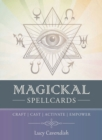 Image for Magickal Spellcards : Craft - Cast - Activate - Empower