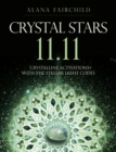 Image for Crystal Stars 11.11 : Crystalline Activations with the Stellar Light Codes