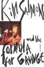 Image for Kim Salmon and the Formula for Grunge