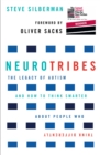 Image for Neurotribes: the legacy of autism and how to think smarter about people who think differently