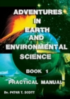 Image for Adventures in Earth and Environmental Science Book 1 : Practical Manual