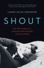 Image for Shout  : the true story of a survivor who refused to be silenced
