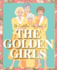 Image for The Essential Fan Guide to the Golden Girls