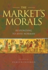 Image for The Market's Morals : Responding to Jesse Norman