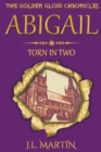 Image for Abigail- Torn in Two : Series One- Book Two