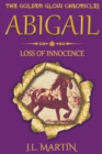 Image for Abigail- Loss of Innocence : Series One- Book Three