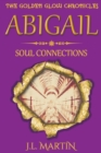 Image for Abigail- Soul Connections : Series One- Book Four