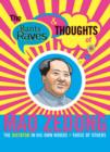 Image for The rants, raves and thoughts of Mao Zedong