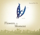 Image for Flowers of a Moment