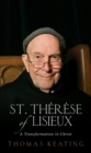 Image for St.Therese of Lisieux : A Transformation in Christ