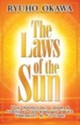 Image for The Laws of the Sun : The Spiritual Laws and History Governing the Past Present and Future