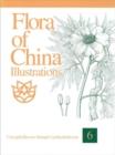 Image for Flora of China Illustrations, Volume 6 - Caryophyllaceae through Lardizabalaceae