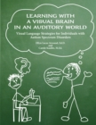 Image for Learning with a Visual Brain in an Auditory World
