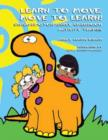 Image for Learn to Move and Move to Learn