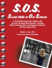 Image for S.O.S. : Social Skills in Our Schools