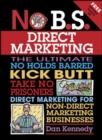 Image for No B.S. direct marketing  : the ultimate, no holds barred, kick butt, take no prisoners direct marketing for non-direct marketing businesses