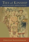 Image for Ties of kinship  : genealogy and dynastic marriage in Kyivan Rusí
