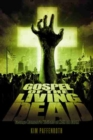 Image for Gospel of the Living Dead : George Romero's Visions of Hell on Earth