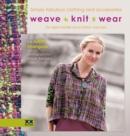 Image for Weave, knit, wear