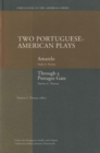 Image for Two Portuguese-American Plays : Amarelo & Through a Portagee Gate
