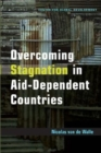 Image for Overcoming Stagnation in Aid-Dependent Countries