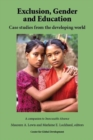 Image for Exclusion, Gender and Education : Case Studies from the Developing World