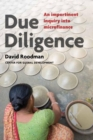 Image for Due diligence  : an impertinent inquiry into microfinance