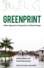 Image for Greenprint : A New Approach to Cooperation on Climate Change