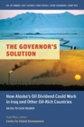 Image for Governor's Solution : Alaska's Oil Dividend and Iraq's Last Window