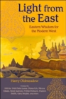 Image for Light from the East : Eastern Wisdom for the Modern West