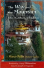 Image for Way and the Mountain : Tibet, Buddhism, and Tradition