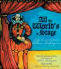 Image for All the world's a stage  : life lessons from William Shakespeare