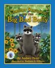 Image for Chester Raccoon and the Big Bad Bully