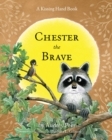 Image for Chester the Brave