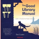 Image for The good library manual  : with a charter for public libraries