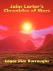 Image for John Carter's Chronicles of Mars