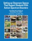 Image for Setting up classroom  : spaces that support students with autism spectrum disorders