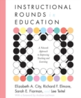 Image for Instructional Rounds in Education : A Network Approach to Improving Teaching and Learning
