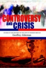 Image for Controversy and Crisis : Studies in the History of Jews in Modern Britain