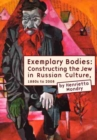 Image for The Jew's body in Russian culture  : 1880s to the present