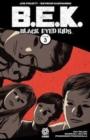 Image for Black eyed kidsVolume 3,: Past lives
