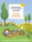 Image for Planting seeds  : practicing mindfulness with children