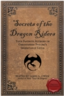 Image for Secrets of the dragon riders: your favorite authors on Christopher Paolini's Inheritance cycle