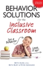 Image for Behavior Solutions For the Inclusive Classroom : See a Behavior? Look it Up!