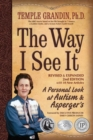 Image for The way I see it  : a personal look at Autism and Asperger's